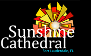 Sunshine Cathedral, Fort Lauderdale, Florida